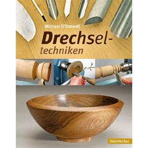 "Michael ODonnell ""Drechseltechniken"""