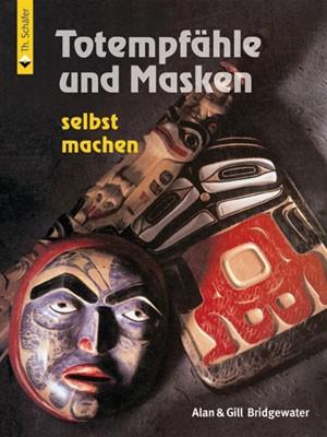 """""""Totempfähle und Masken selbst gemacht"""""""