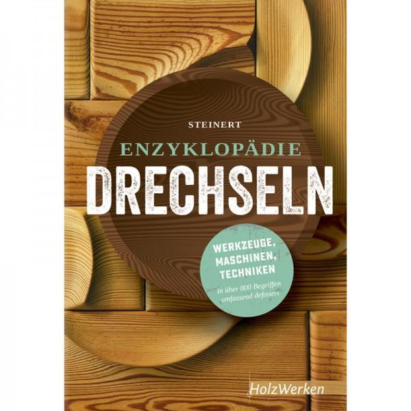 """Buch """"Enzyklopädie Drechseln"""" - Steinert"""